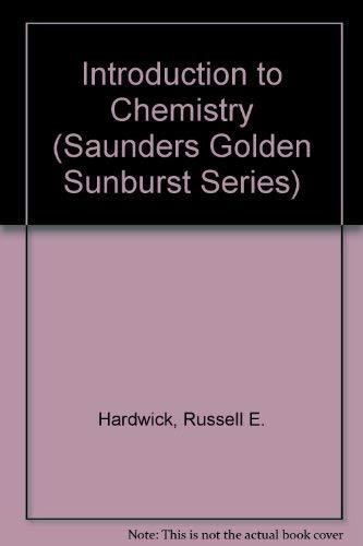 9780030967160: Introduction to Chemistry (Saunders Golden Sunburst Series)