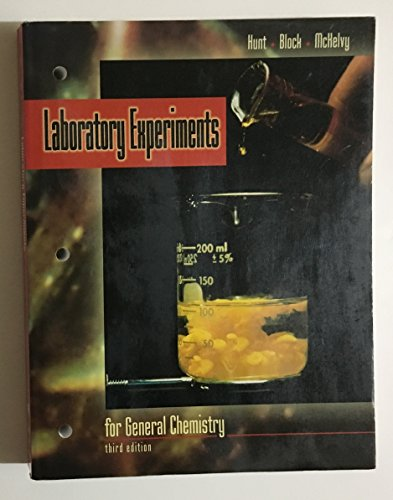 Laboratory Experiments for General Chemistry: H.R. Hunt, Toby