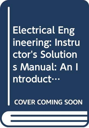 9780030968501: Electrical Engineering Instructor's Solutions Manual 2e