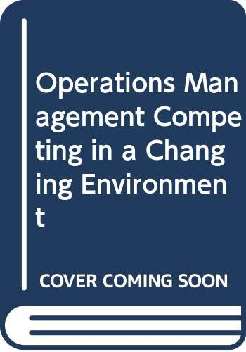 9780030968761: Operations Management Competing in a Changing Environment (The Dryden Press series in management)