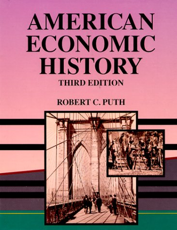 9780030969058: American Economic History (THE DRYDEN PRESS SERIES IN ECONOMICS)