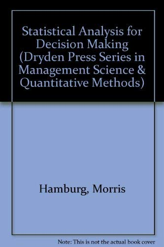 9780030969140: Statistical Analysis for Decision Making (Dryden Press Series in Management Science & Quantitative Methods)