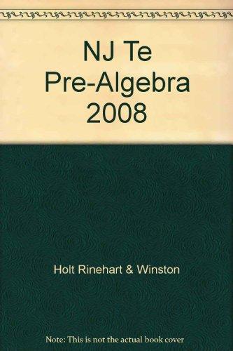 NJ Te Pre-Algebra 2008: Holt Rinehart & Winston