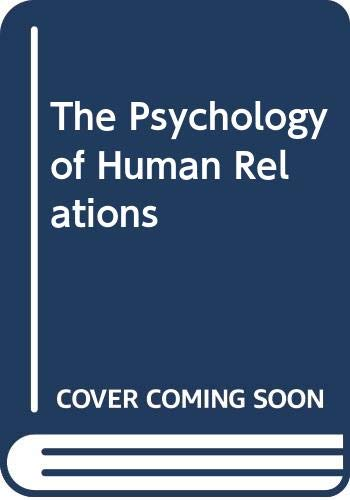 9780030969478: The Psychology of Human Relations