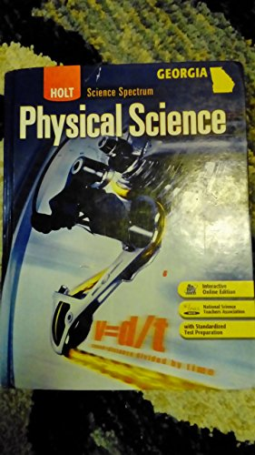 Holt Science Spectrum: Physical Science Georgia: Student: HOLT, RINEHART AND