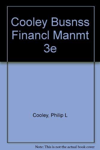 9780030970399: Cooley Busnss Financl Manmt 3e