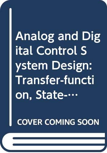 9780030970566: Analog and Digital Control System Design: Transfer-Function, State-Space, and Algebraic Methods International Student Edition