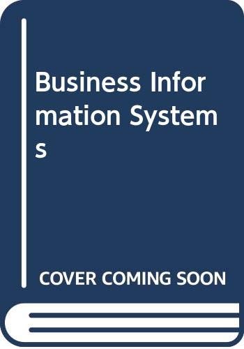 9780030971150: Business Information Systems