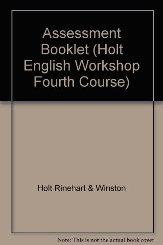 9780030971846: Assessment Booklet (Holt English Workshop Fourth Course)