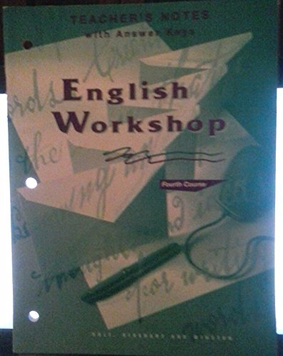 9780030971914: TEACHER'S NOTES with Answer Keys (Holt ENGLISH WORKSHOP Fourth Course)