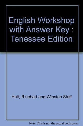 English Workshop with Answer Key : Tenessee: Rinehart and Winston