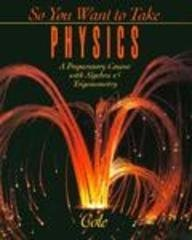 9780030972157: So You Want to Take Physics: A Preparatory Course