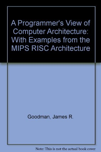 9780030972195: A Programmer's View of Computer Architecture: With Assembly Language Examples from the MIPS RISC Architecture