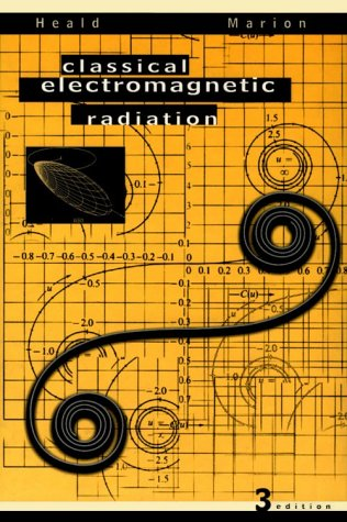 9780030972775: Classical Electromagnetic Radiation