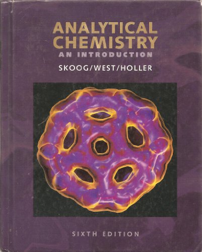Analytical Chemistry: An Introduction (Saunders Golden Sunburst: Douglas Skoog, Donald