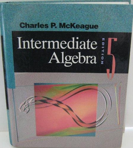 9780030973574: Intermediate Algebra