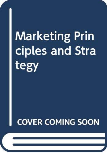 9780030974847: Marketing Principles and Strategy