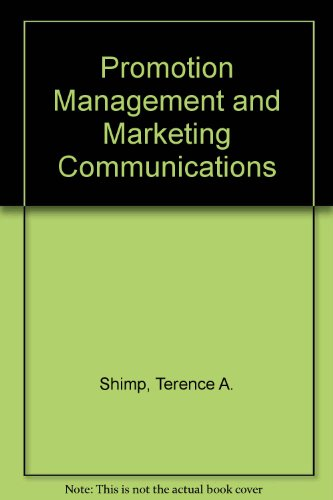 Promotion Management and Marketing Communications (9780030974892) by Terence A. Shimp; M.Wayne Delozier