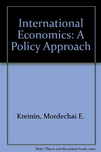9780030975646: International Economics: A Policy Approach (The Dryden Press series in economics)