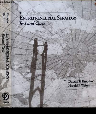 9780030975790: Entrepreneurial Strategy: Text and Cases (The Dryden series in entrepreneurship)