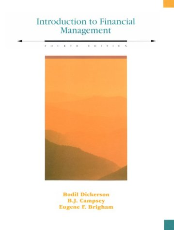 Introduction to Financial Management: Bodil Dickerson, B.