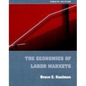 9780030976292: ECONOMICS OF LABOR MARKETS, 4/E (The Dryden Press Series in Economics)