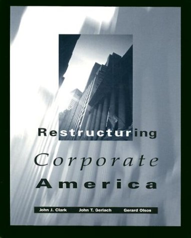 9780030976674: Restructuring Corporate America (Dryden Press Series in Finance)