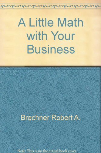 9780030976841: A little math with your business