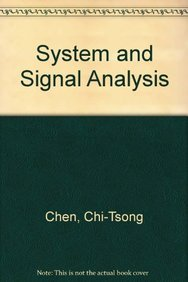 9780030977091: System and Signal Analysis (The Oxford Series in Electrical and Computer Engineering)