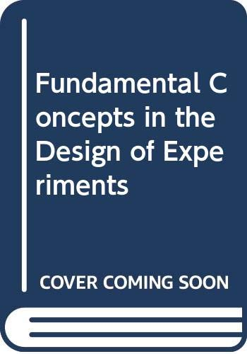 9780030977107: Fundamental Concepts in the Design of Experiments
