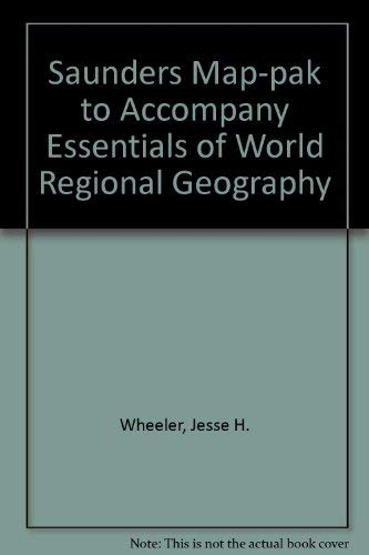 9780030977176: Saunders Map-Pak to Accompany Essentials of World Regional Geography