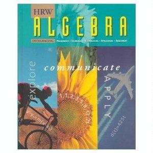 9780030977725: HRW Algebra Explore Communicate Apply Teacher Edition
