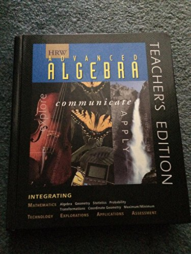9780030977749: Advanced Algebra: Explore, Communicate, & Apply 1997