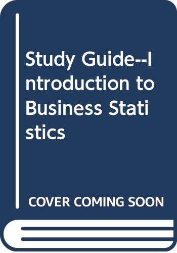 9780030978463: Study Guide--Introduction to Business Statistics