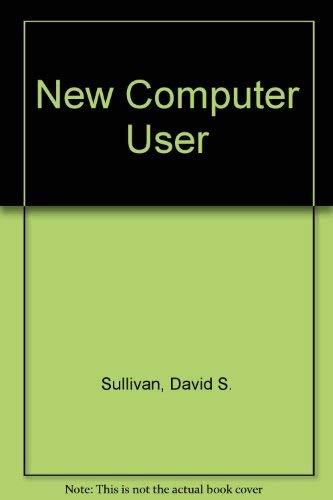 9780030978616: New Computer User