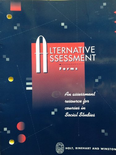 9780030979163: Alternative Assessment Forms: An Assessment Resource for course in Social Studies