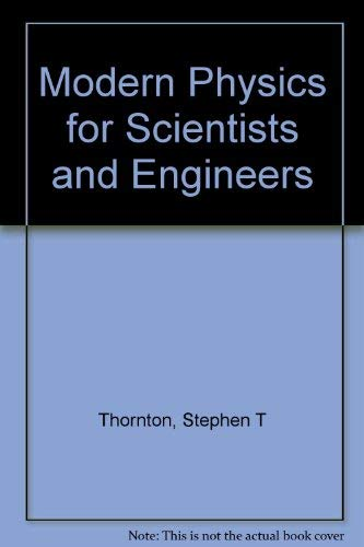 9780030979750: Modern Physics for Scientists and Engineers