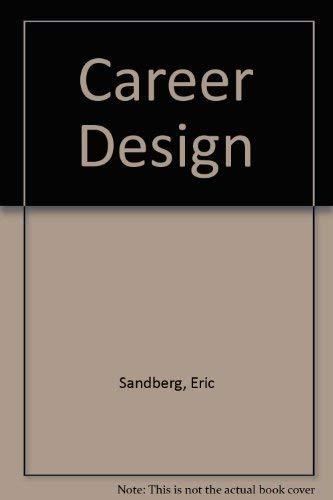 9780030980138: Career Design