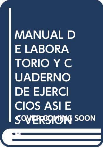 9780030980558: MANUAL DE LABORATORIO Y CUADERNO DE EJERCICIOS ASI ES VERSION B