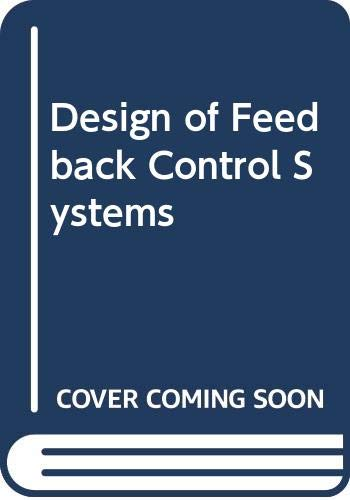 9780030980848: Design of Feedback Control Systems 3e - Intl Student Ed