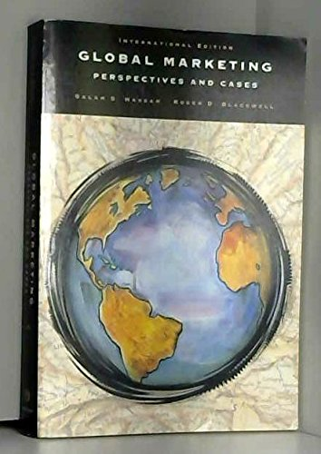 9780030981074: Global Marketing: Perspectives and Cases