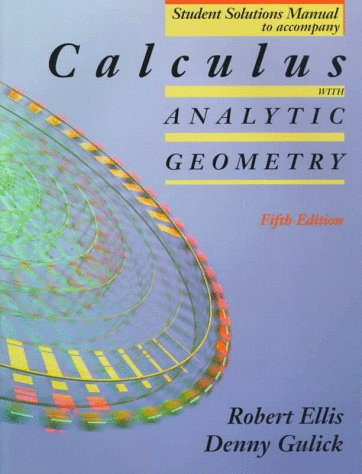 9780030981159: Calculus with Analytic Geometry Student Solutions Manual