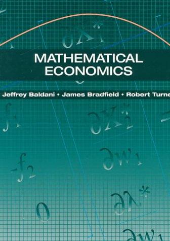 9780030981456: Mathematical Economics (The Dryden Press Series in Economics)