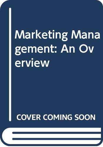 9780030981531: Marketing Management: An Overview