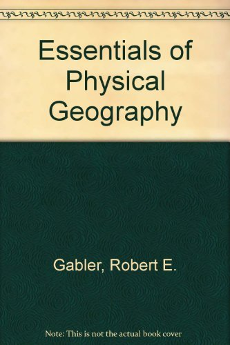 9780030982378: Essentials of Physical Geography