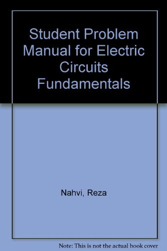 9780030982521: Student Problem Manual for Electric Circuits Fundamentals