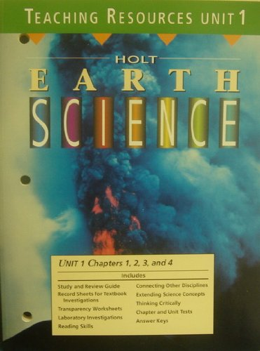 9780030983894: Teaching Resources Unit 1 Chapters 1, 2, 3, and 4 (Holt Earth Science)