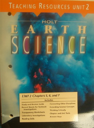 9780030983900: Teaching Resources Unit 2 Chapters 5, 6, and 7 Earth's Resources (Holt Earth Science)