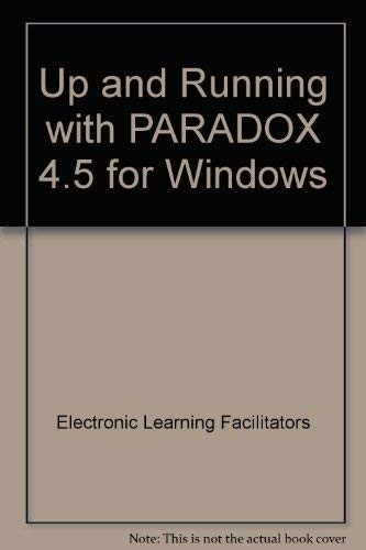 9780030985454: Up and Running with PARADOX 4.5 for Windows