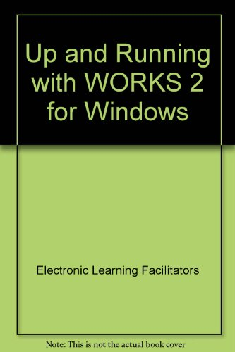 9780030985539: Up and Running with WORKS 2 for Windows